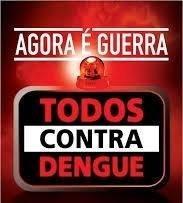 TODOS CONTRA A DENGUE!!!