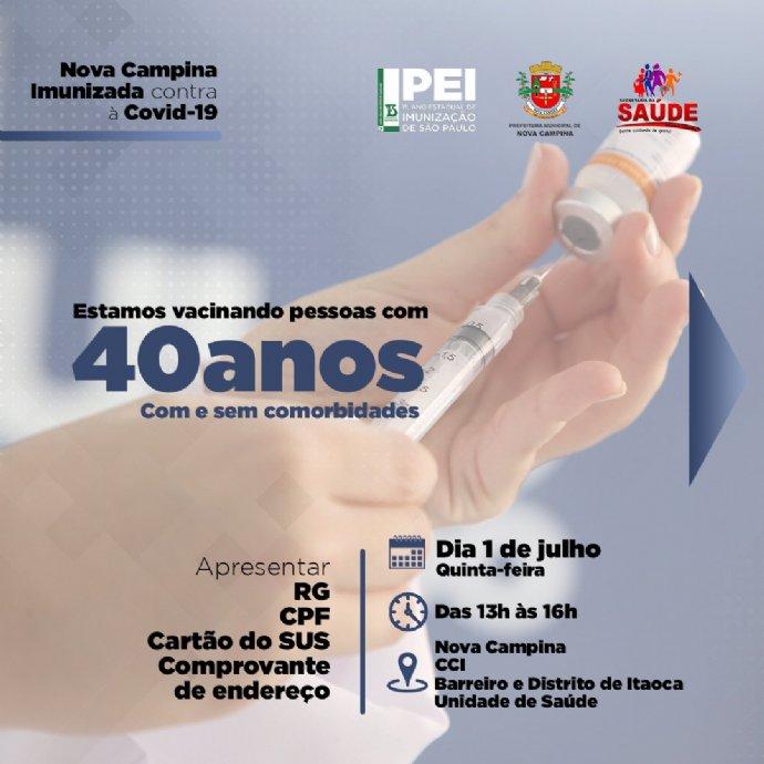 Atenção. Vacinação contra a Covid-19 para 40 anos