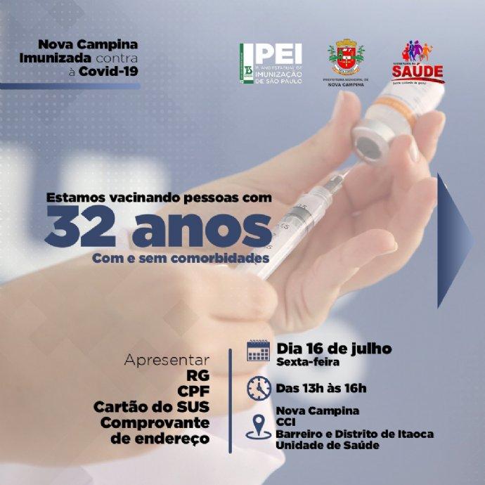 Atenção. Vacinação contra a Covid-19 para 32 anos ou mais