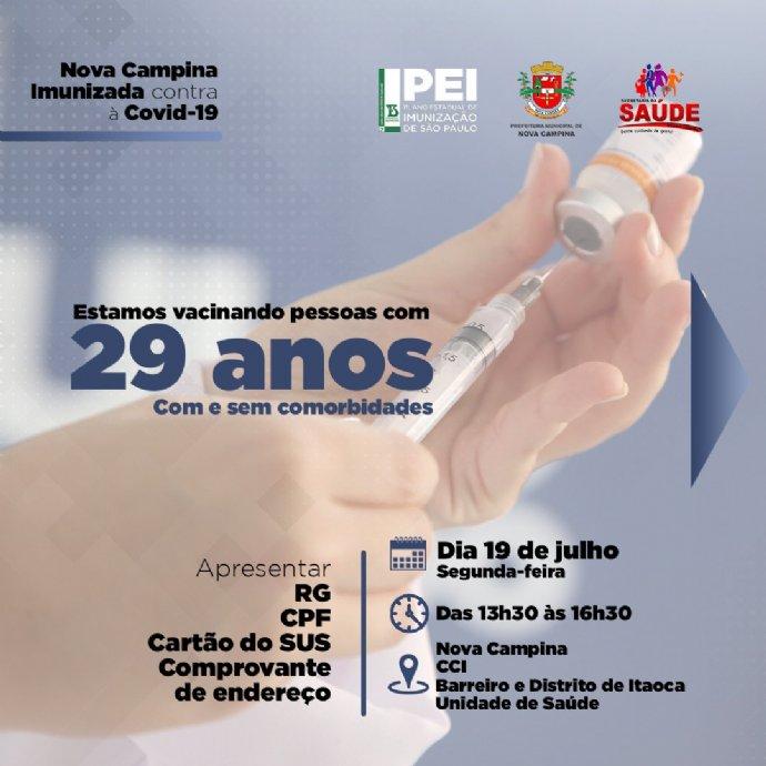 Atenção. Vacinação contra a Covid-19 para 29 anos, ou mais